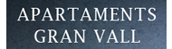 APARTAMENTS GRAN VALL